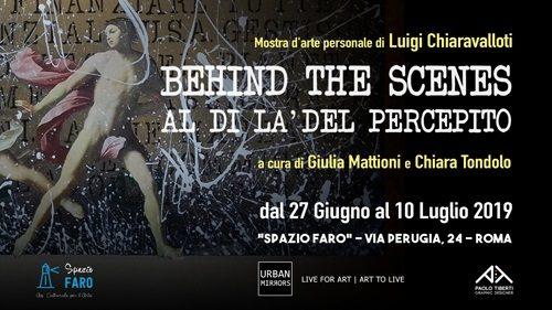 Behind The Scenes, la mostra personale di Luigi Chiaravalloti allo Spazio Faro di Roma