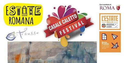 Torna il Casale Caletto Festival: la VIII edizione si terrà a Roma all'interno della manifestazione dell'Estate Romana