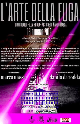 L'arte della fuga, lo spettacolo all'Istituto dei Ciechi di Milano con Danilo Da Rodda e Marco Massa