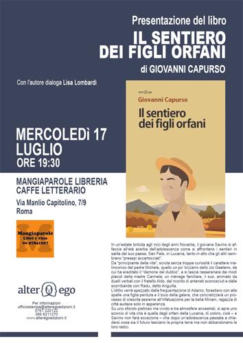 """Al Mangiaparole di Roma, Giovanni Capurso presenta il suo ultimo romanzo, """"Il sentiero dei figli orfani"""" con Lisa Lombardi"""