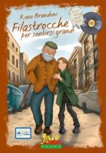 """È uscito in tutte le librerie """"Filastrocche per sentirsi grandi"""", il nuovo libro di Reno Brandoni"""