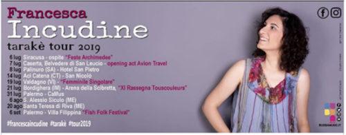 Parte il tour estivo di Francesca Incudine. Il 7 luglio a Caserta apre il concerto degli Avion Travel
