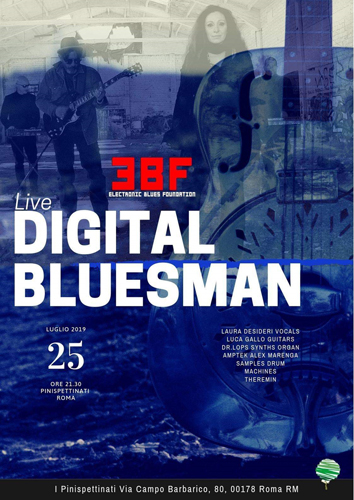 Electronic Blues Foundation presenta il disco Digital Bluesman al Pinispettinati di Roma