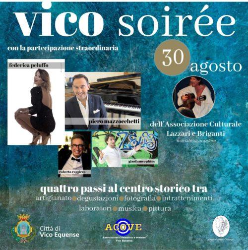 Gran finale per Vico Soiree il 30 agosto con Piero Mazzocchetti, Gianfranco Phino e Federica Peluffo