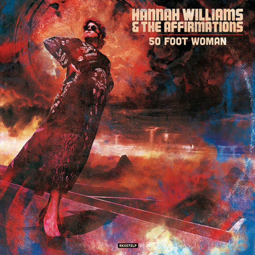 """50 Foot Woman"" il nuovo singolo di Hannah Williams & The Affirmations"