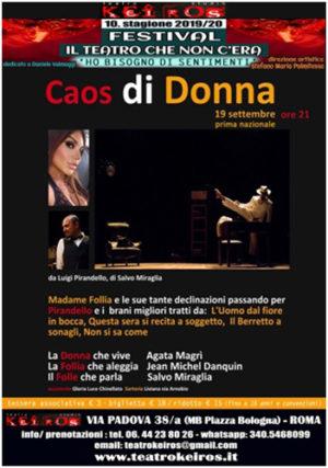 Al Teatro Studio Keiros di Roma Salvo Miraglia mette in scena in Prima nazionale Caos di donna