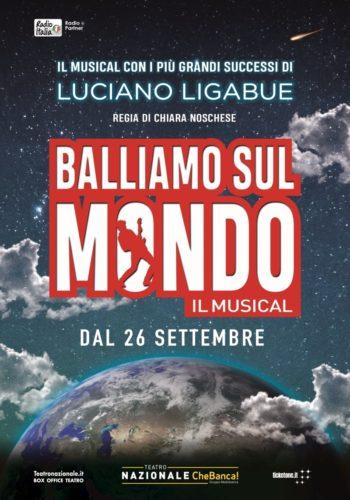 Balliamo sul mondo, il musical con i più grandi successi di Luciano Ligabue al Teatro Nazionale Che Banca! di Milano