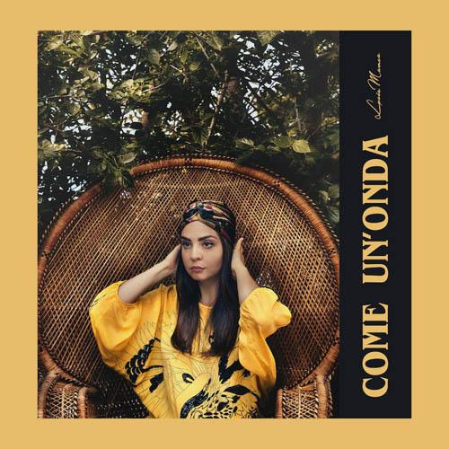 Come un'onda, il nuovo singolo di Lucia Manca