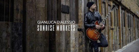 Gianluca D'Alessio, in uscita il video di Sunrise Markets