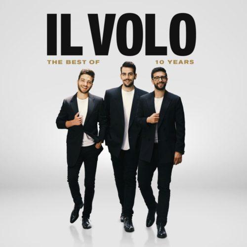 """Il Volo: l'8 novembre esce """"10 Years"""", il best of che celebra la carriera di tre voci uniche"""