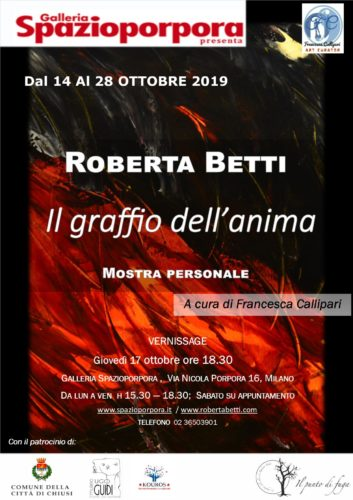 Il graffio dell'anima, la mostra personale di Roberta Betti alla Galleria Spazioporpora di Milano