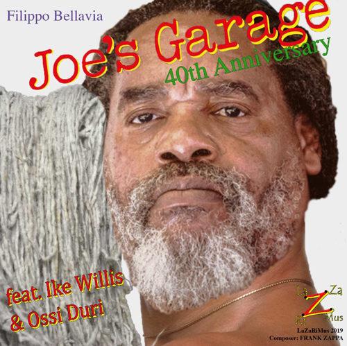 """""""Joe's Garage"""": a 40 anni dall'uscita dell'album di Frank Zappa, l'omaggio di Filippo Bellavia con Ike Willis e Ossi Duri"""
