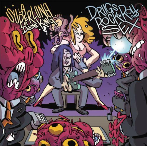 E' uscito Drugs, Rock'n'Roll & Sex, il nuovo singolo di La Superluna di Drone Kong, il progetto di Fabrizio 'Nikki'