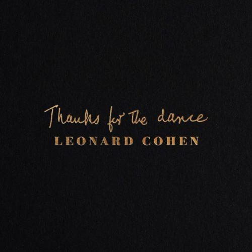 """Leonard Cohen: a sorpresa il 22 novembre esce l'album postumo di inediti """"Thanks for the dance"""""""