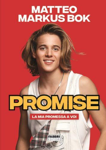 Promise, il primo libro di Matteo Markus Bok. La presentazione alle 15.30 al Mondadori Bookstore di Varese