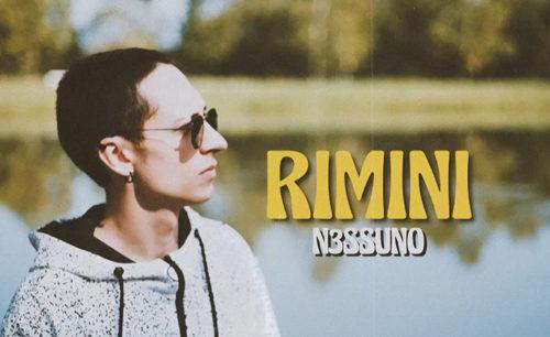 Rimini è il nuovo singolo di N3SSUNO