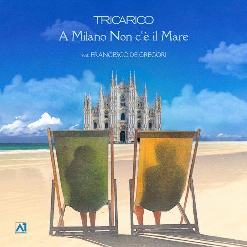 """""""A Milano non c'è il mare"""" nuovo singolo di Tricaro feat De Gregori"""