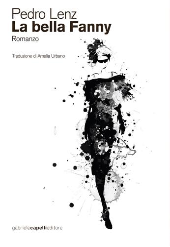 La bella Fanny di Pedro Lenz, il libro di Pedro Lenz