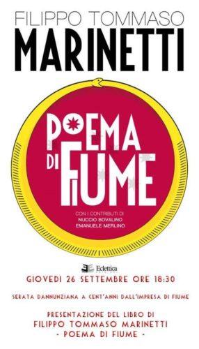 Il Poema di Fiume, il poema inedito di F.T. Marinetti. La presentazione giovedì 26 Caffé Letterario Horafelix di Roma