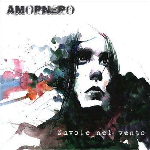 """Amornero – è uscito il nuovo singolo """"Nuvole nel vento"""""""