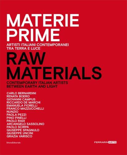 Materie Prime. Artisti italiani contemporanei tra terra e luce. Presentazione del catalogo della mostra al Museo del Novecento di Milano