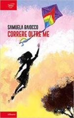 Correre Oltre Me, il libro di Samuela Baiocco