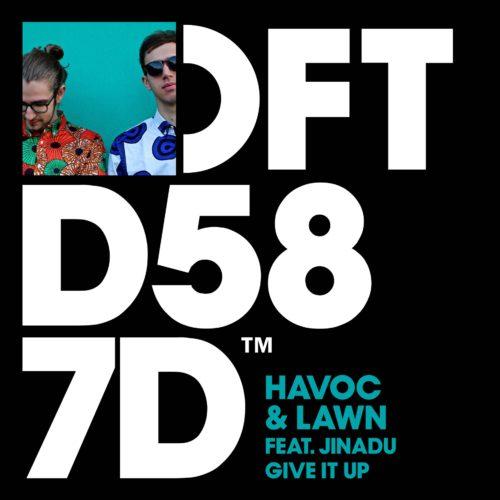 Give it up, il nuovo brano del duo Havoc & Lawn