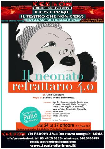 """""""Il neonato refrattario 4.0"""" di Alida Castagna al Keiros di Roma dal 24 ottobre"""