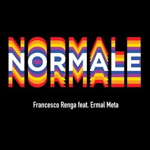 "Francesco Renga pubblica a sorpresa ""Normale"" feat. Ermal Meta"