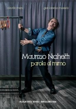 Parola al mimo, il libro su Maurizio Nichetti