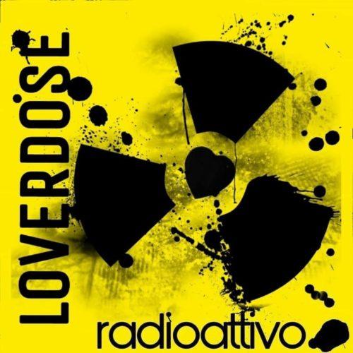 """""""Radioattivo"""", il nuovo nuovo album dei Loverdose"""