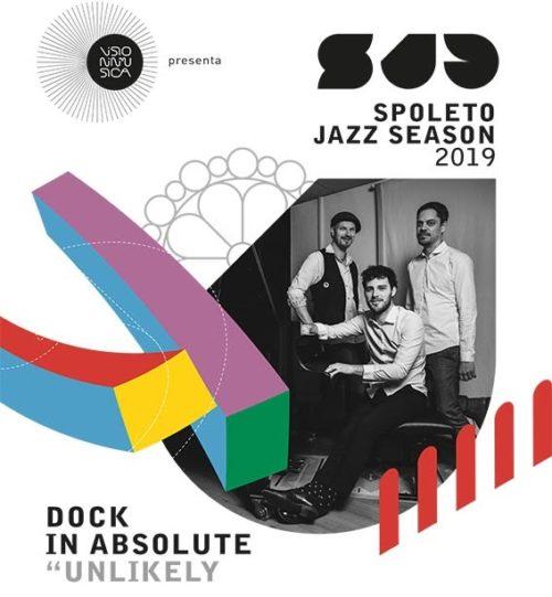 Spoleto Jazz Season: arrivano in anteprima i Dock in Absolute