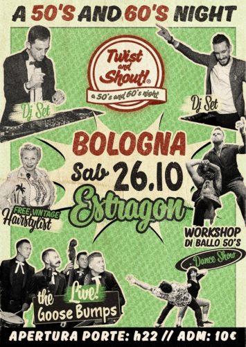 """""""Twist and Shout. A 50's e 60's night"""" @ Estragon Club di Bologna"""