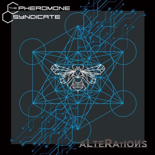 The Pheromone Syndicate, in uscita il nuovo album Alterations: tutti i dettagli