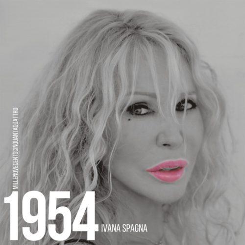 """Ivana Spagna torna con un nuovo album dal titolo """"1954"""""""