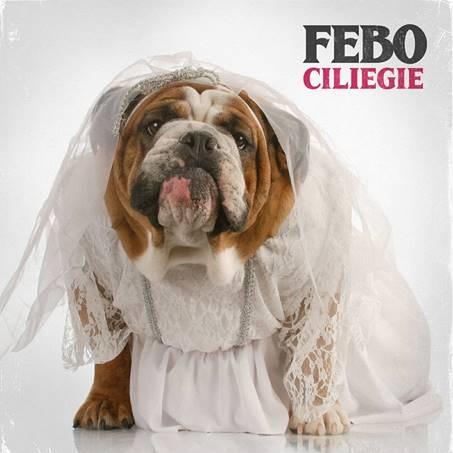 """""""Ciliege"""" il nuovo singolo di Febo"""