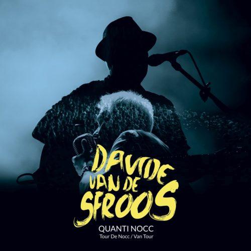 Quanti Nocc, il nuovo disco live di Davide Van De Sfroos è in uscita
