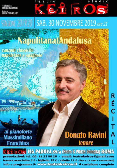 Il tenore Donato Ravini in concerto con Napolitanatandalusa il 30 novembre al Keiros di Roma