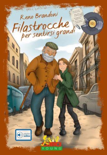 """""""Filastrocche per sentirsi grandi"""", il libro per ragazzi di Reno Brandoni"""