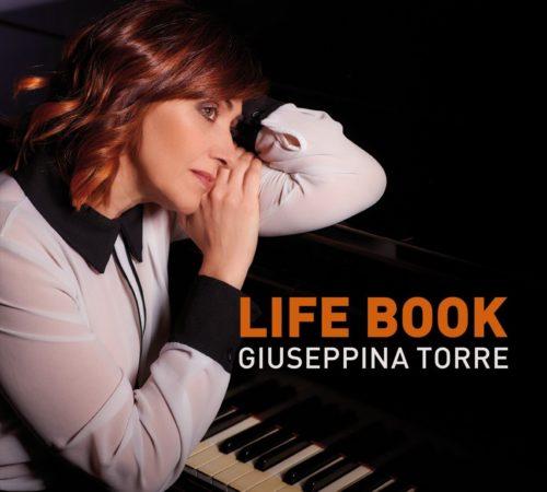 Giuseppina Torre presenta live il suo ultimo album Life Book in tre appuntamenti speciali