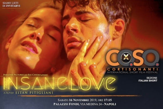 Il regista Eitan Pitigliani presenta Insane Love a Napoli, tra i 7 finalisti di CortiSonanti