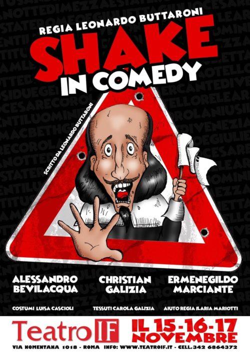 Shake in comedy, lo spettacolo al Teatro IF di via Nomentana a Roma