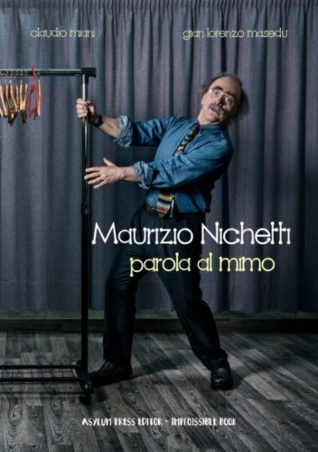 """Maurizio Nichetti a Nizza in Libri per presentare """"Parola al Mimo"""" di Claudio Miani e Gian Lorenzo Masedu"""