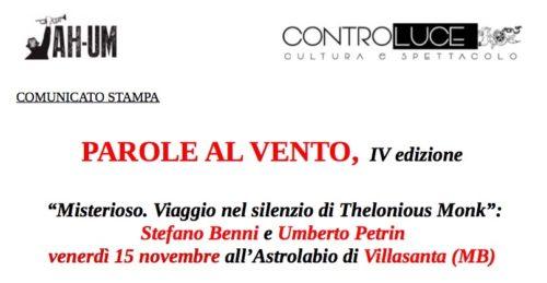 Parole al vento: l'omaggio di Stefano Benni e Umberto Petrin a Thelonious Monk all'Astrolabio di Villasanta