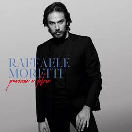 """""""Passione e dolore"""", nuovo singolo estratto dall'album di Raffaele Moretti"""