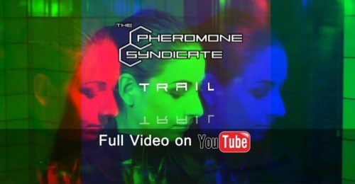 The Pheromone Syndicate, è uscito il Lyric Video di Trail