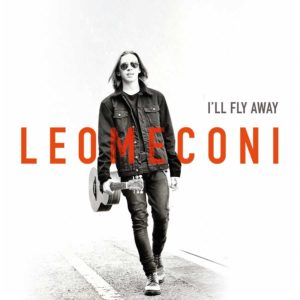 """""""I'll fly away"""", il disco di Leo Meconi. La presentazione alla Feltrinelli di Bologna"""