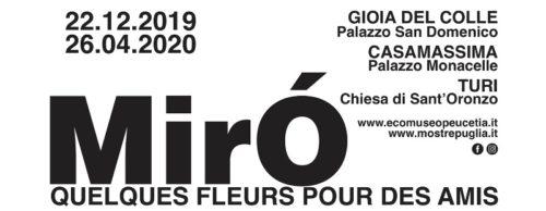 Miró. Quelques Fleurs pour des Amis, la mostra a Gioia del Colle, Casamassima e Turi