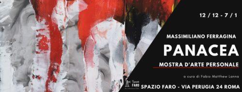 Panacea, la mostra personale di Massimiliano Ferragina a Lo Spazio Faro di Roma