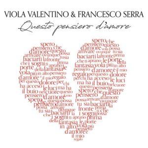 Questo pensiero d'amore, il nuovo singolo di Viola Valentino & Francesco Serra approda in radio, in tutti gli store e piattaforme digitali